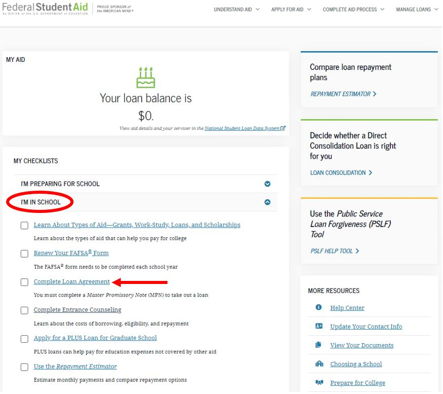 "Image demonstrating how to navigate the StudentAid.gov website and where to find Complete Loan Agreement as the 3rd link under the collapsible region ""I'm in School."""